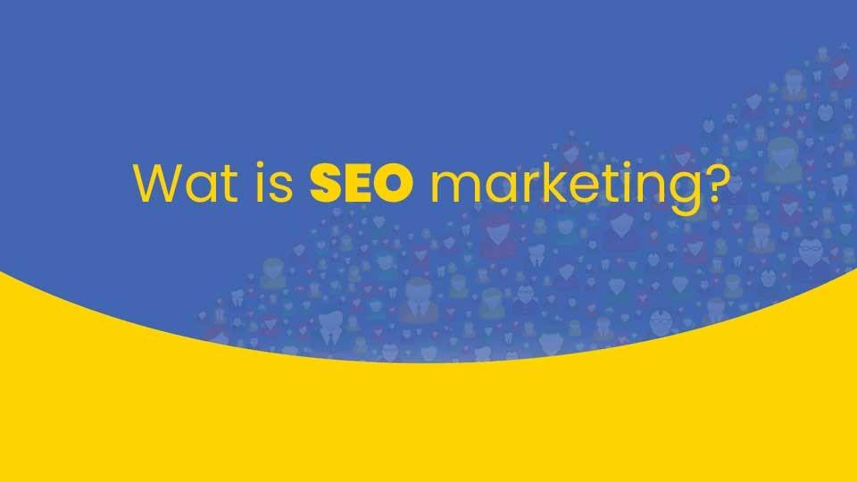 wat_is_seo_marketing