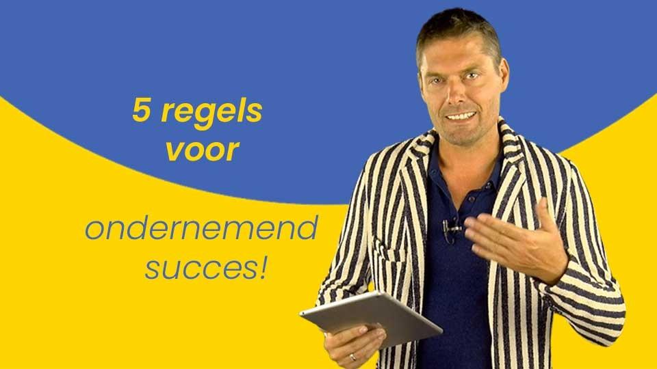 5-regels-voor-ondernemend-succes